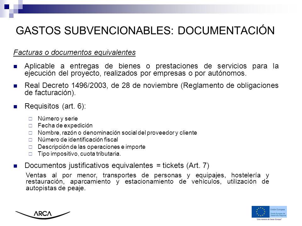 Facturas o documentos equivalentes Aplicable a entregas de bienes o prestaciones de servicios para la ejecución del proyecto, realizados por empresas