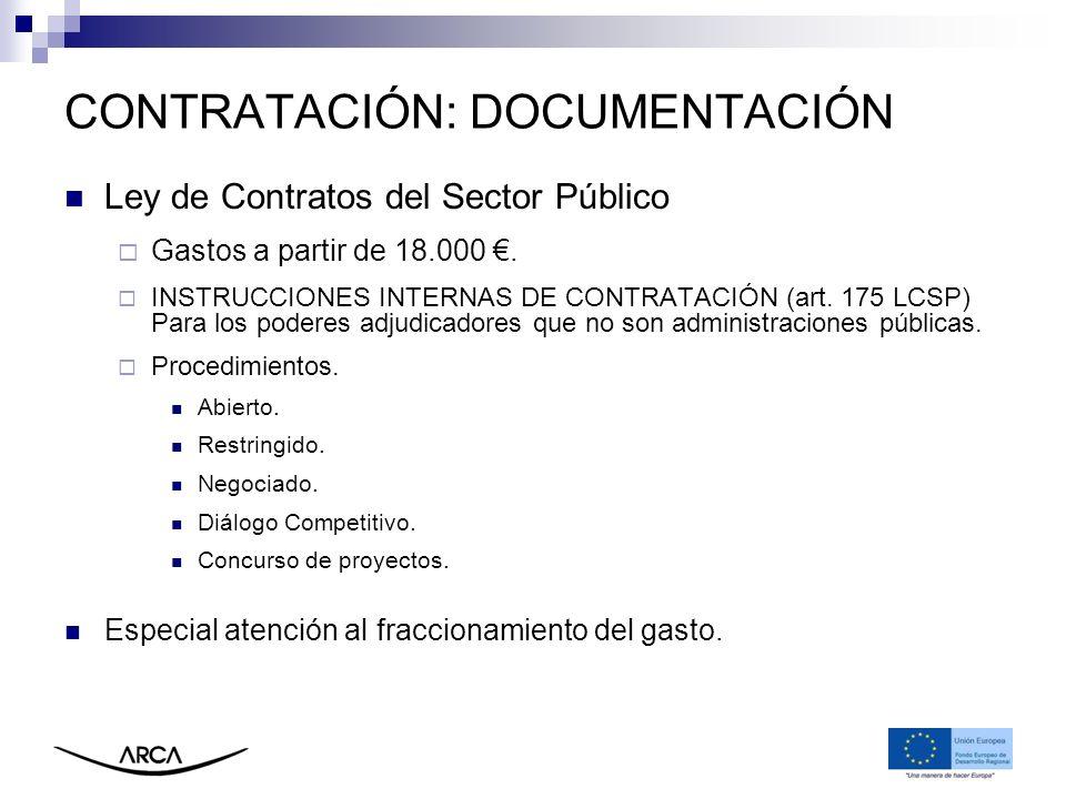CONTRATACIÓN: DOCUMENTACIÓN Ley de Contratos del Sector Público Gastos a partir de 18.000. INSTRUCCIONES INTERNAS DE CONTRATACIÓN (art. 175 LCSP) Para