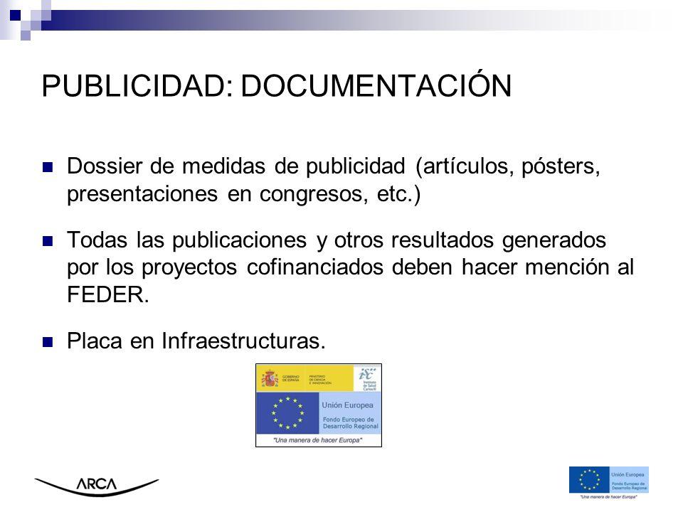 PUBLICIDAD: DOCUMENTACIÓN Dossier de medidas de publicidad (artículos, pósters, presentaciones en congresos, etc.) Todas las publicaciones y otros res