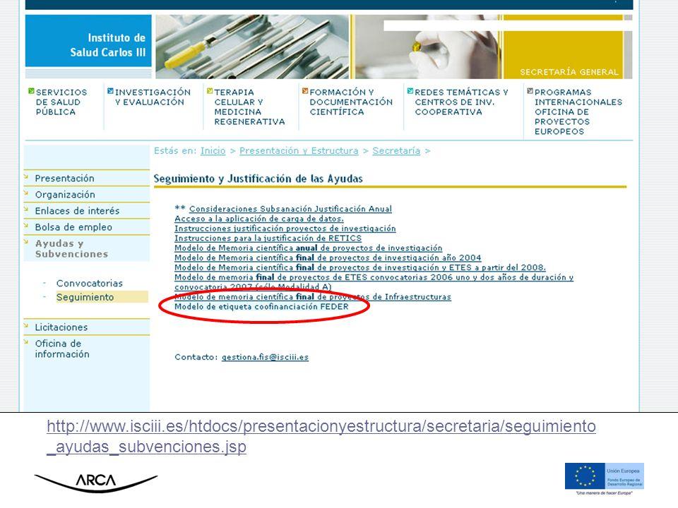 http://www.isciii.es/htdocs/presentacionyestructura/secretaria/seguimiento _ayudas_subvenciones.jsp