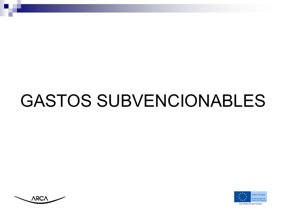 GASTOS SUBVENCIONABLES: NORMATIVA A nivel comunitario Reglamento (CE) Nº 1080/2006, del Parlamento Europeo y el Consejo, relativo al FEDER (art.