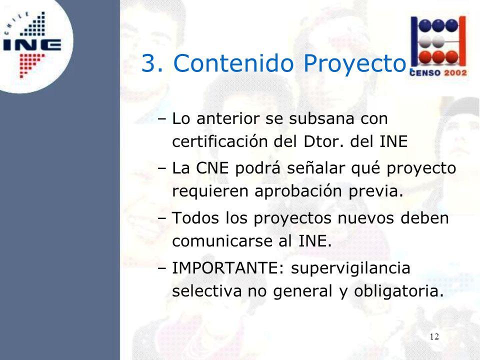 12 3. Contenido Proyecto. –Lo anterior se subsana con certificación del Dtor.