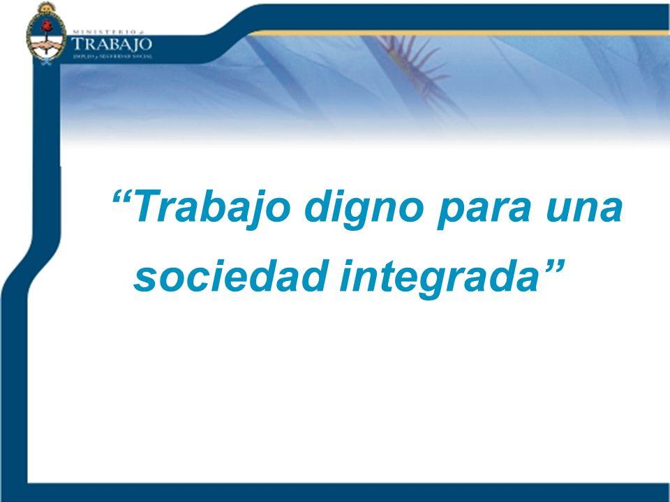 Trabajo digno para una sociedad integrada