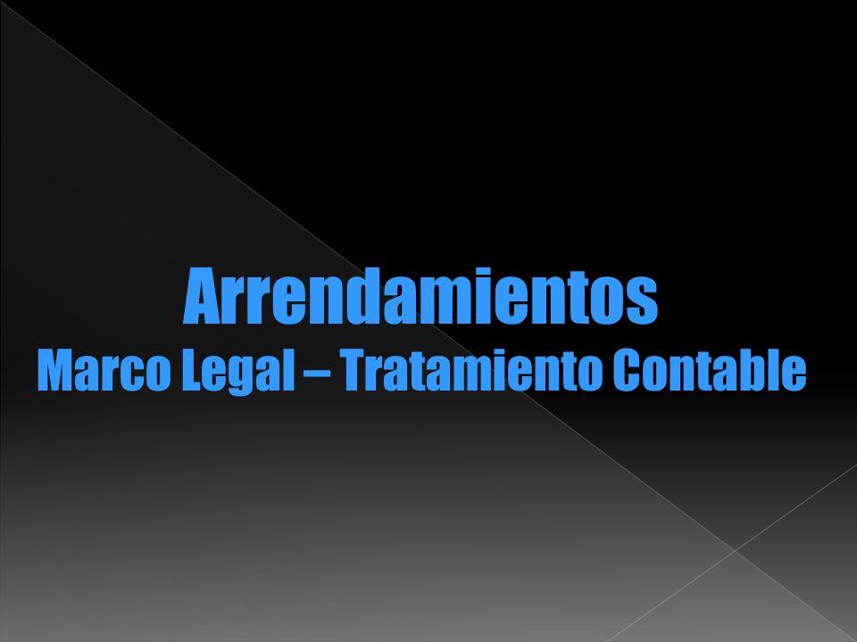 Arrendamientos Financieros Contabilización Arrendatarios Tasa a Utilizar Tasa de interés implícita en el contrato.