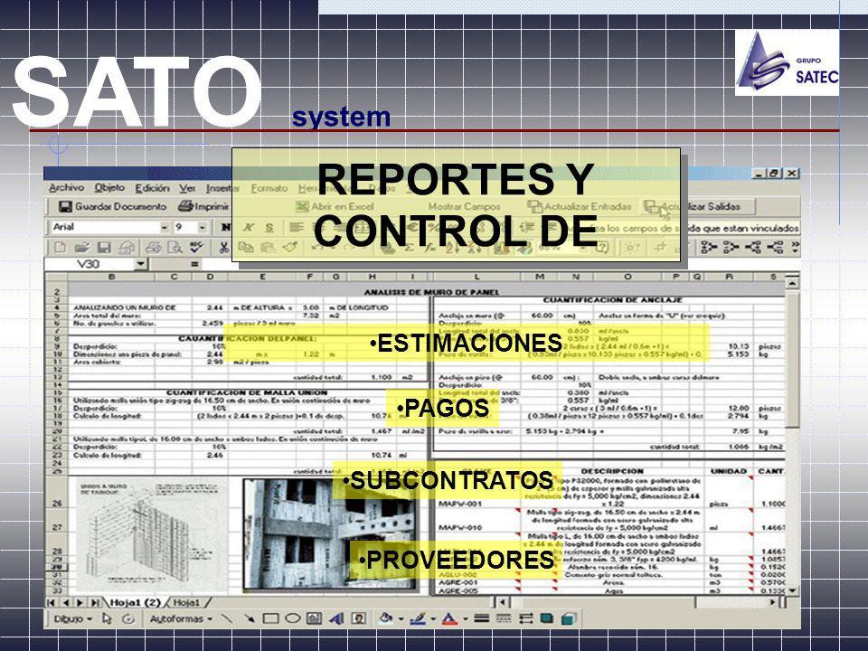 REPORTES Y CONTROL DE SATO system ESTIMACIONES PAGOS SUBCONTRATOS PROVEEDORES