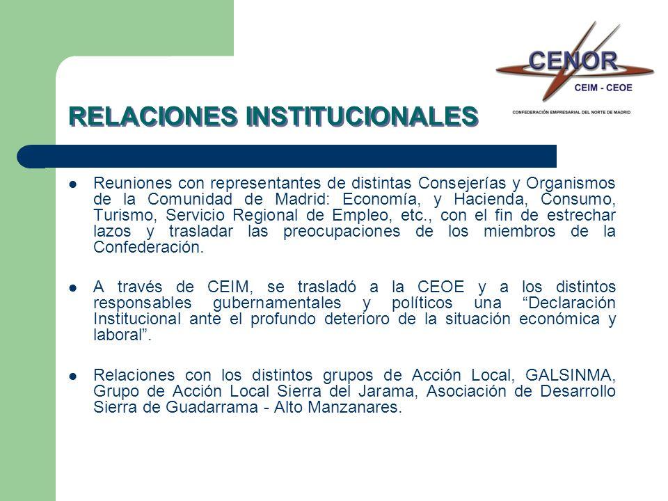 RELACIONES INSTITUCIONALES Reuniones con representantes de distintas Consejerías y Organismos de la Comunidad de Madrid: Economía, y Hacienda, Consumo