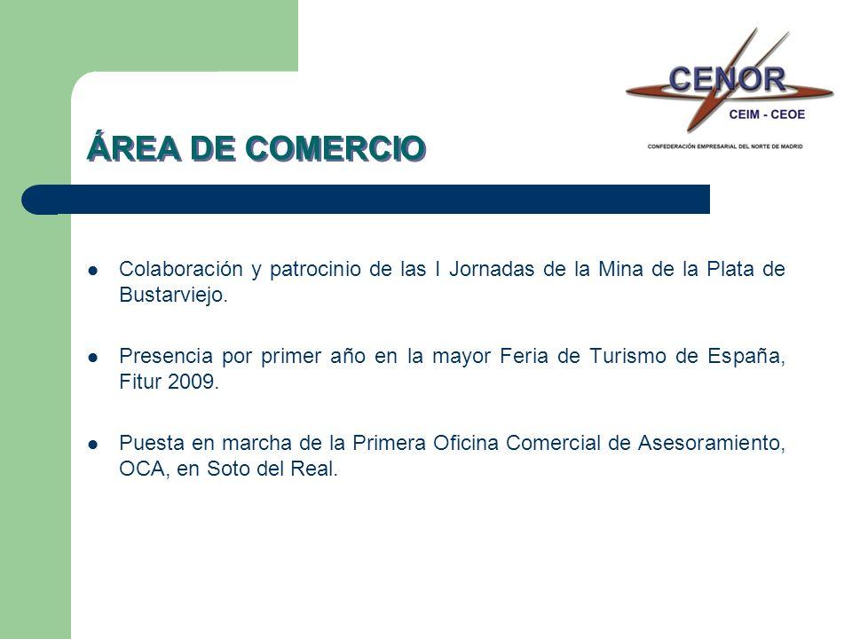 ÁREA DE COMERCIO Colaboración y patrocinio de las I Jornadas de la Mina de la Plata de Bustarviejo. Presencia por primer año en la mayor Feria de Turi