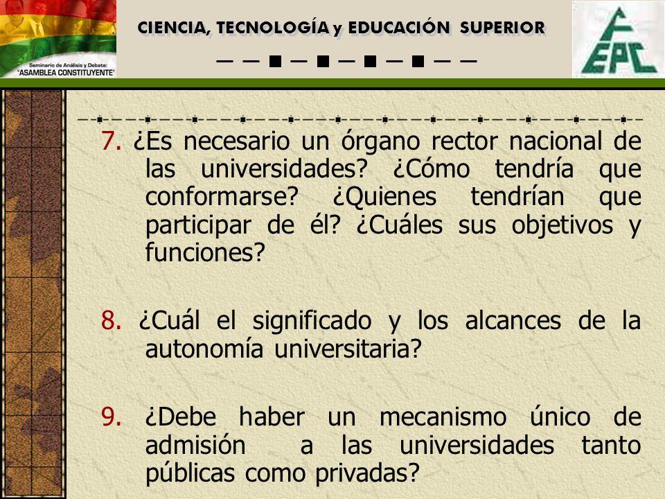 CIENCIA, TECNOLOGÍA y EDUCACIÓN SUPERIOR 7.
