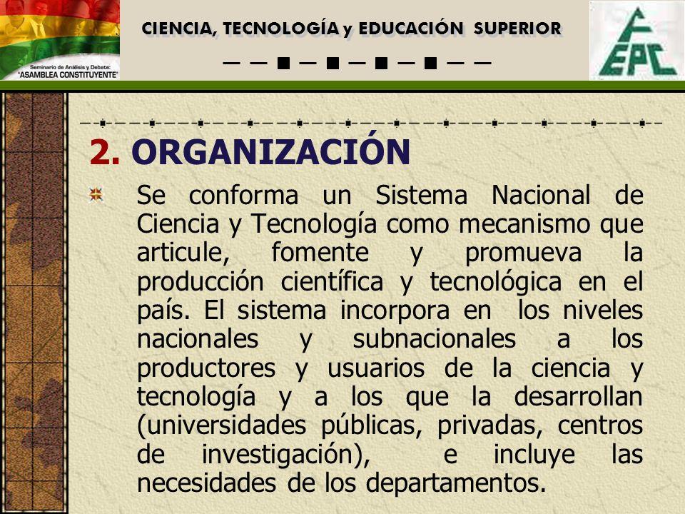 CIENCIA, TECNOLOGÍA y EDUCACIÓN SUPERIOR 2.
