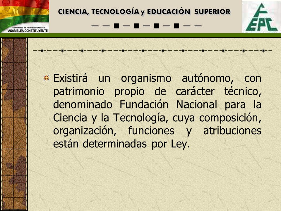 CIENCIA, TECNOLOGÍA y EDUCACIÓN SUPERIOR 3.