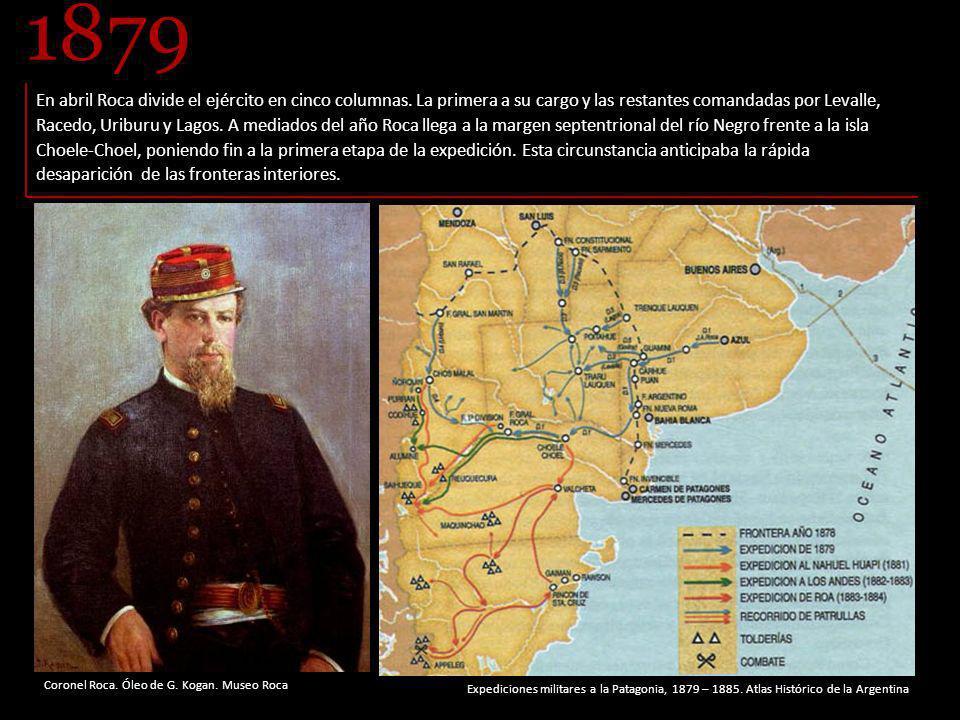 Coronel Roca.Óleo de G. Kogan. Museo Roca En abril Roca divide el ejército en cinco columnas.