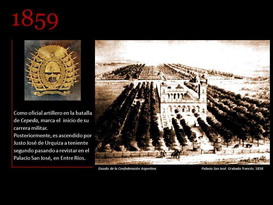 Como oficial artillero en la batalla de Cepeda, marca el inicio de su carrera militar.