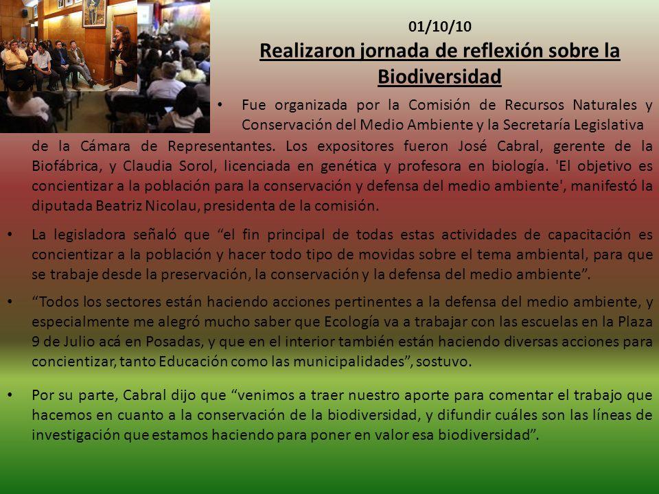 01/10/10 Realizaron jornada de reflexión sobre la Biodiversidad Fue organizada por la Comisión de Recursos Naturales y Conservación del Medio Ambiente y la Secretaría Legislativa de la Cámara de Representantes.