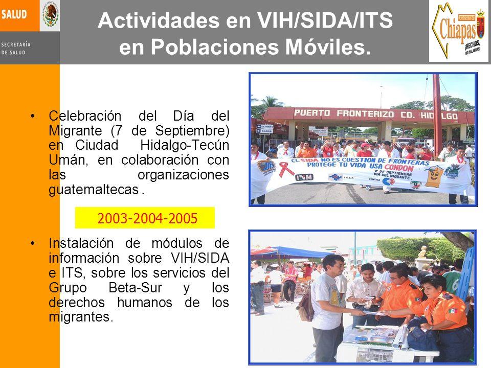 Actividades en VIH/SIDA/ITS en Poblaciones Móviles. Celebración del Día del Migrante (7 de Septiembre) en Ciudad Hidalgo-Tecún Umán, en colaboración c