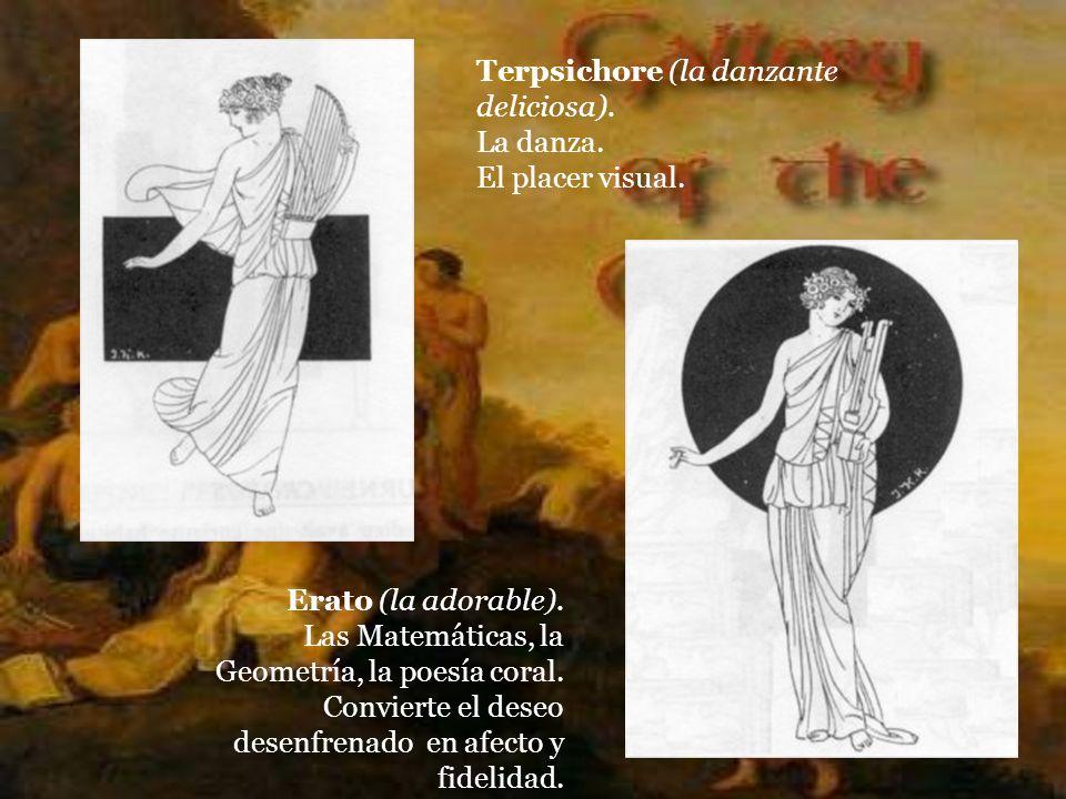 Terpsichore (la danzante deliciosa).La danza. El placer visual.