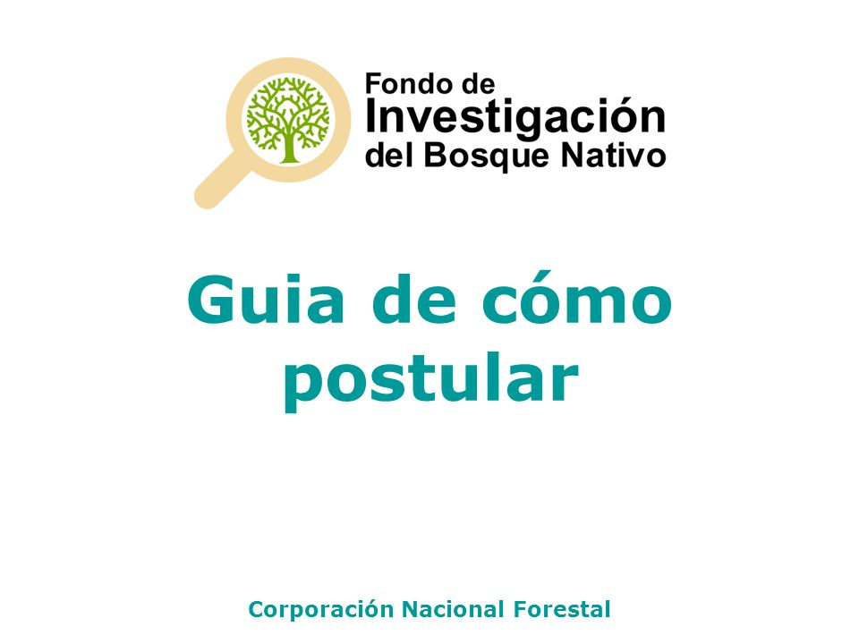 Guia de cómo postular Corporación Nacional Forestal