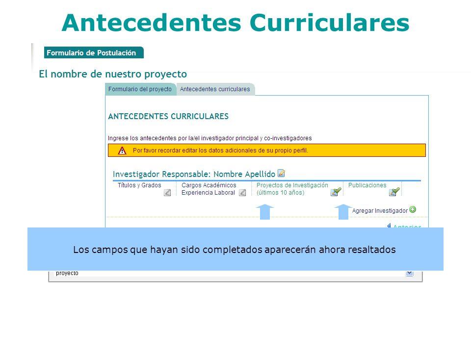 Antecedentes Curriculares Los campos que hayan sido completados aparecerán ahora resaltados