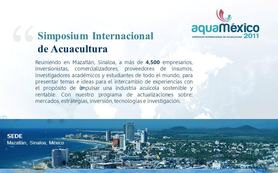 Reuniendo en Mazatlán, Sinaloa, a más de 4,500 empresarios, inversionistas, comercializadores, proveedores de insumos, investigadores académicos y estudiantes de todo el mundo, para presentar temas e ideas para el intercambio de experiencias con el propósito de impulsar una industria acuícola sostenible y rentable.