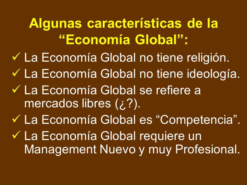 ¡Advertencia! Quien no forme parte de la Economía Global, no existe. (Cualquiera que sea el sector y/o ámbito geográfico de su actividad)