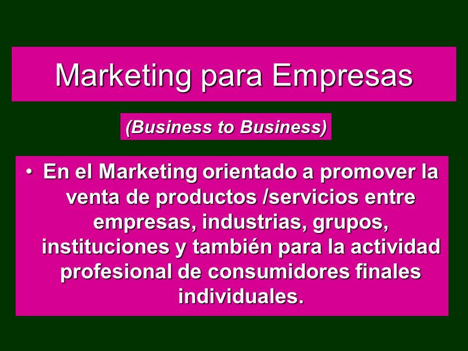 Marketing de Consumo Es el Marketing orientado a promover la venta de productos /servicios a consumidores individuales, familias, hogares.Es el Market