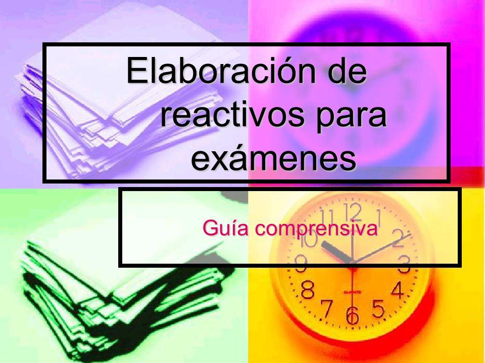 Elaboración de reactivos para exámenes Guía comprensiva