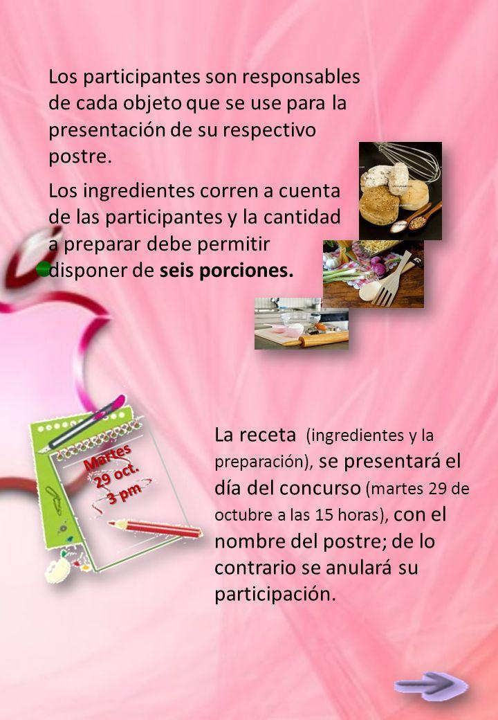 Los ingredientes corren a cuenta de las participantes y la cantidad a preparar debe permitir disponer de seis porciones.