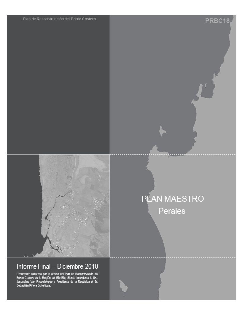 PRBC18 Documento realizado por la oficina del Plan de Reconstrucción del Borde Costero de la Región del Bío Bío, Siendo Intendenta la Sra. Jacqueline