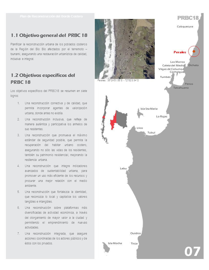 PRBC18 Plan de Reconstrucción del Borde Costero colaboración en la postulación de los proyectos al Banco Integrado de Proyectos y obtener así los financiamientos respectivos.