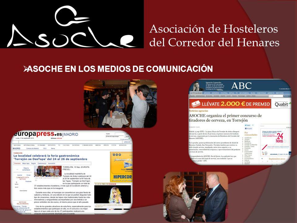 Asociación de Hosteleros del Corredor del Henares ASOCHE EN LOS MEDIOS DE COMUNICACIÓN