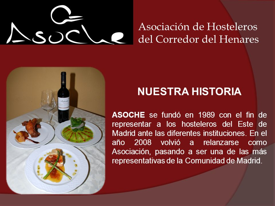 Asociación de Hosteleros del Corredor del Henares ASOCHE C) Mejorada -antigua calle Término- nº 17 Torrejón de Ardoz Tlfno.: 91 675 46 12 Email: asoche@asoche.esasoche@asoche.es Web: www.asoche.eswww.asoche.es Muchas gracias