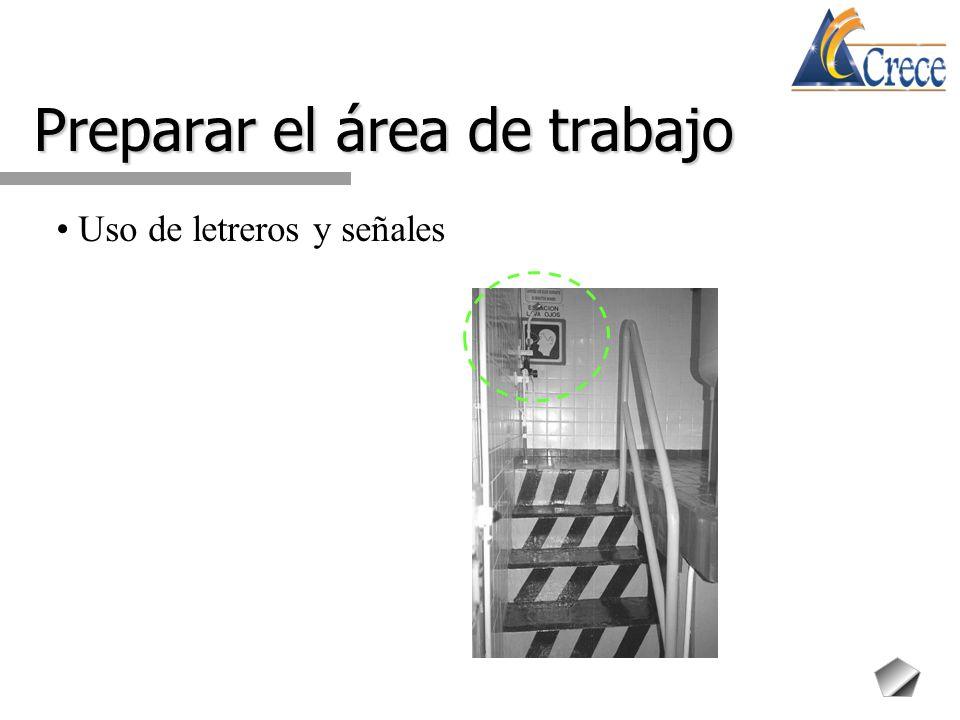 Preparar el área de trabajo Uso de letreros y señales