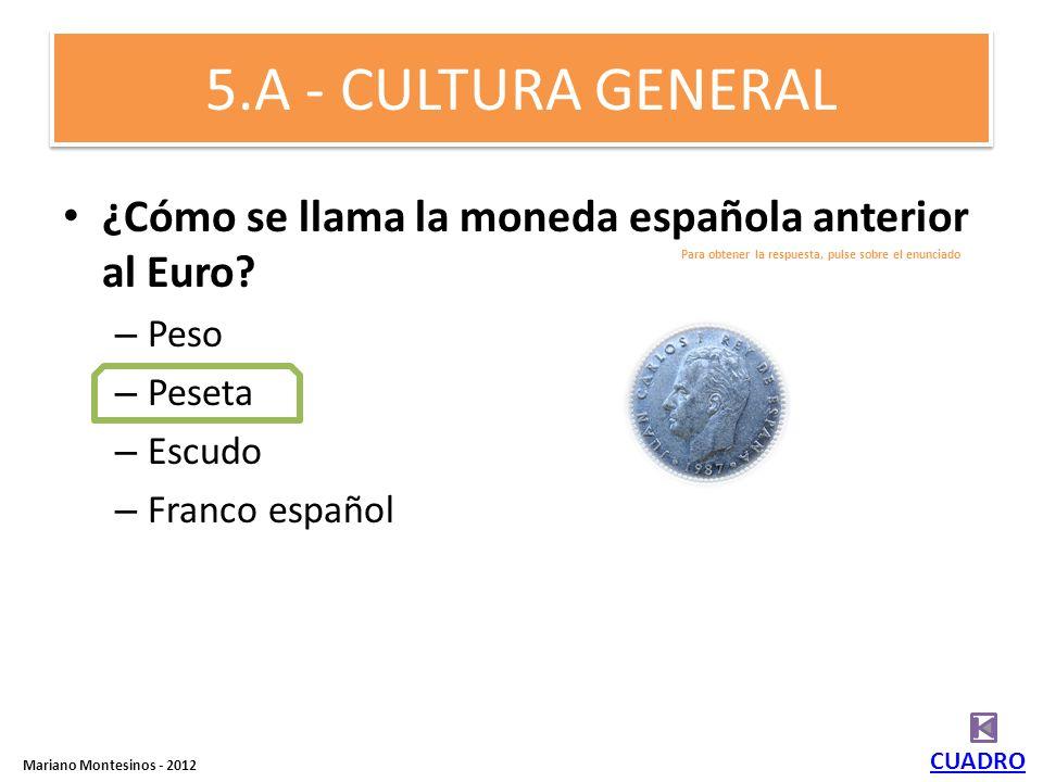 2.E - CULTURA GENERAL ¿Cuál de las siguientes fiestas son españolas? a)Moros y Cristianos b)Moros y marranos c)Las Fallas d)Día de la independencia e)