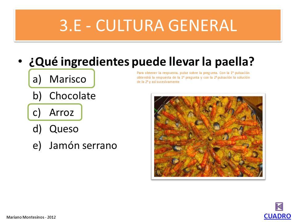 5.A - CULTURA GENERAL ¿Cómo se llama la moneda española anterior al Euro? – Peso – Peseta – Escudo – Franco español CUADRO Mariano Montesinos - 2012 P