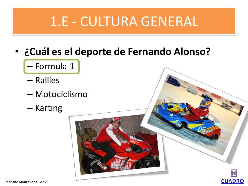 5.E - CULTURA GENERAL ¿Cuál es el libro español más famoso internacionalmente? – Mortadelo y Filemón – El Quijote – Sancho Panza – Los Vagos – Los Mis