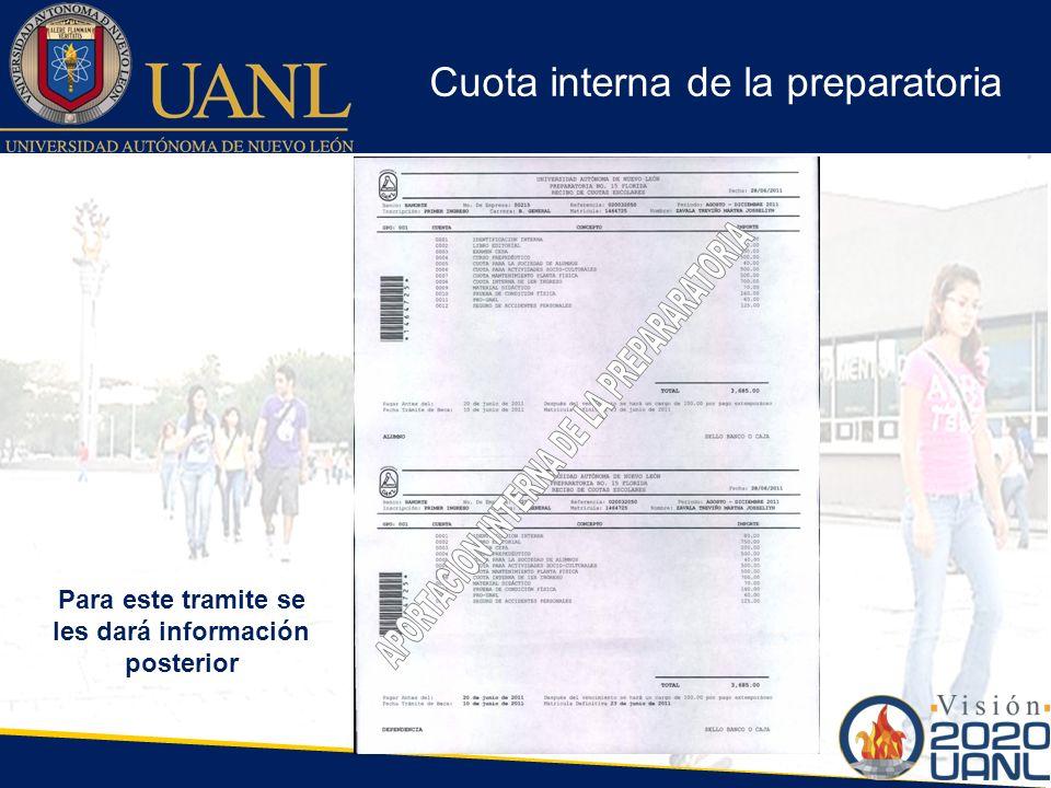 Cuota interna de la preparatoria Para este tramite se les dará información posterior