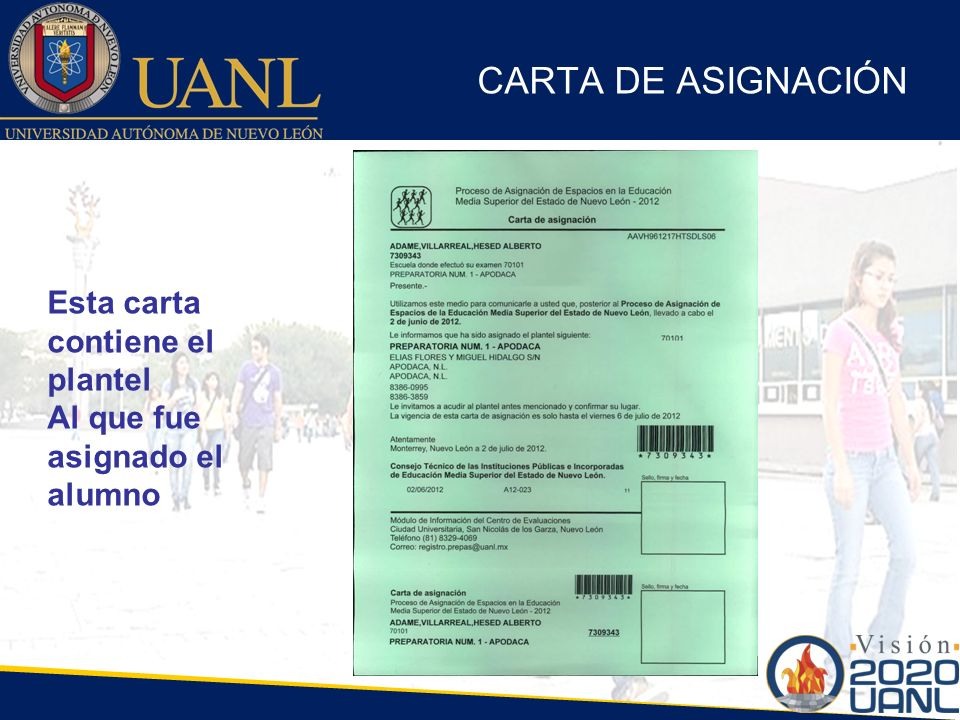 CARTA DE ASIGNACIÓN Esta carta contiene el plantel Al que fue asignado el alumno
