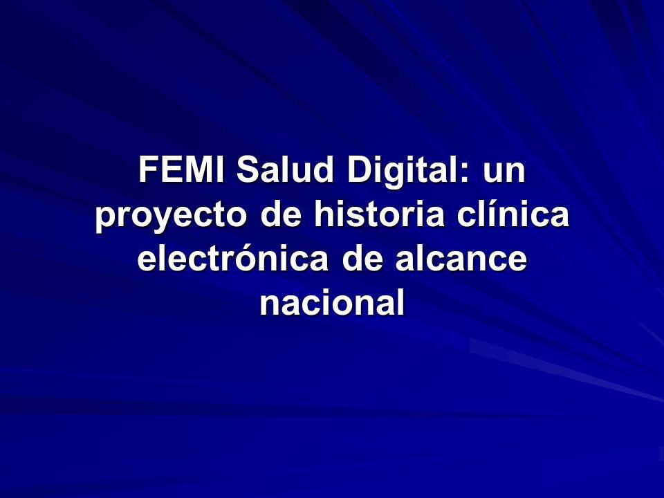FEMI Salud Digital: un proyecto de historia clínica electrónica de alcance nacional
