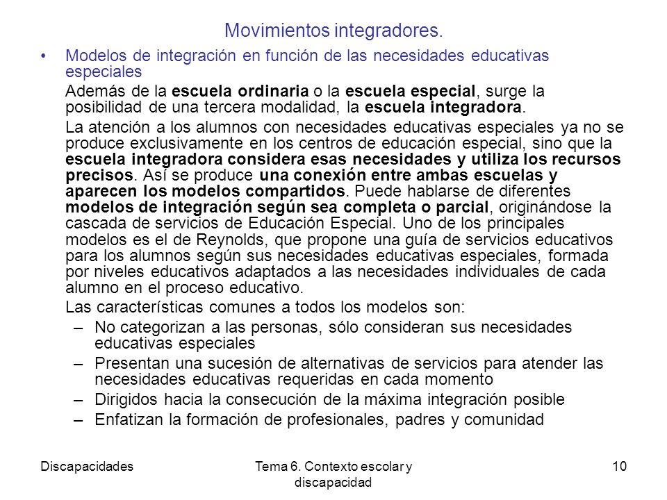 DiscapacidadesTema 6.Contexto escolar y discapacidad 10 Movimientos integradores.