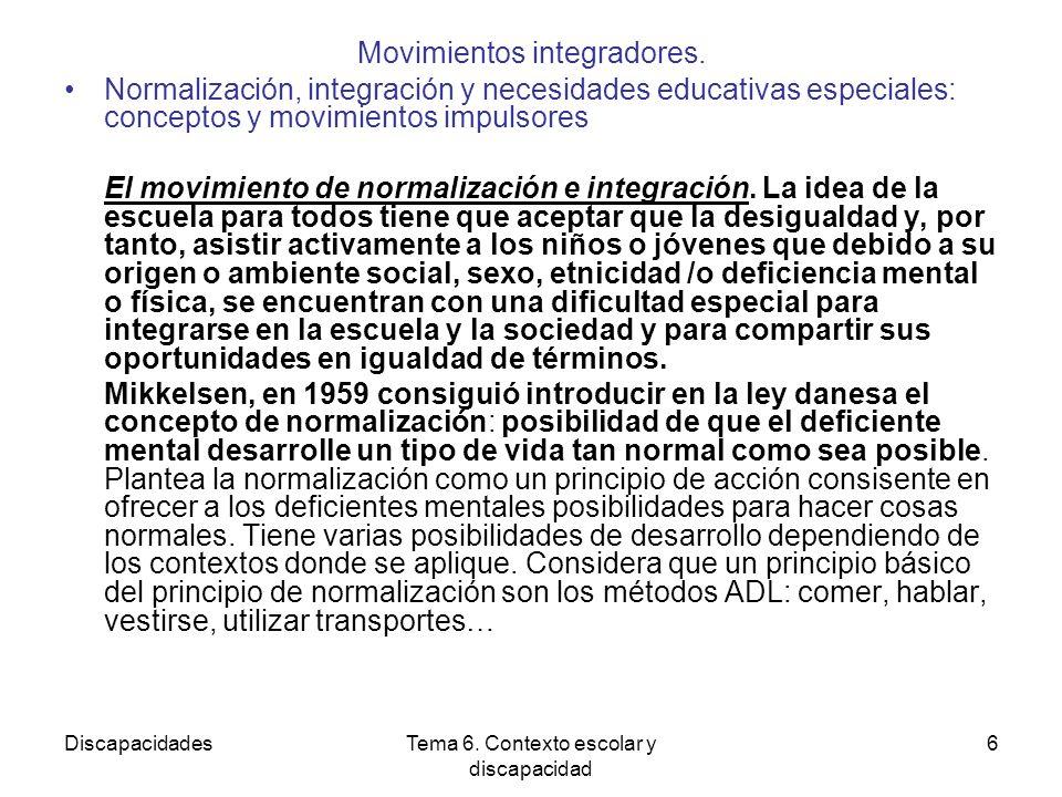 DiscapacidadesTema 6.Contexto escolar y discapacidad 6 Movimientos integradores.