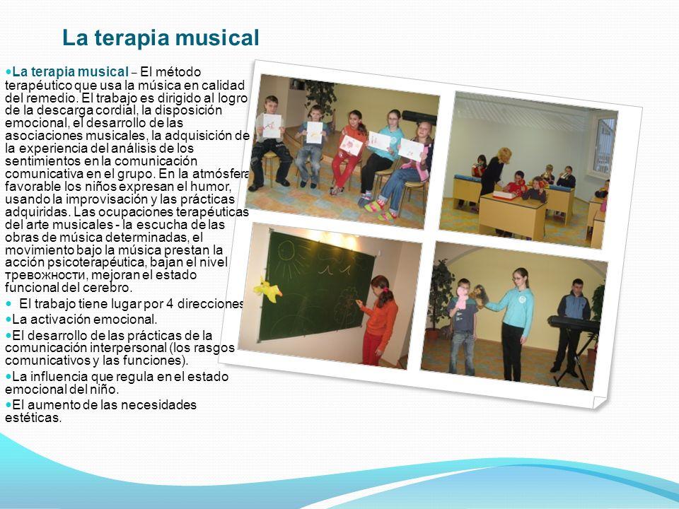 La terapia musical – El método terapéutico que usa la música en calidad del remedio.