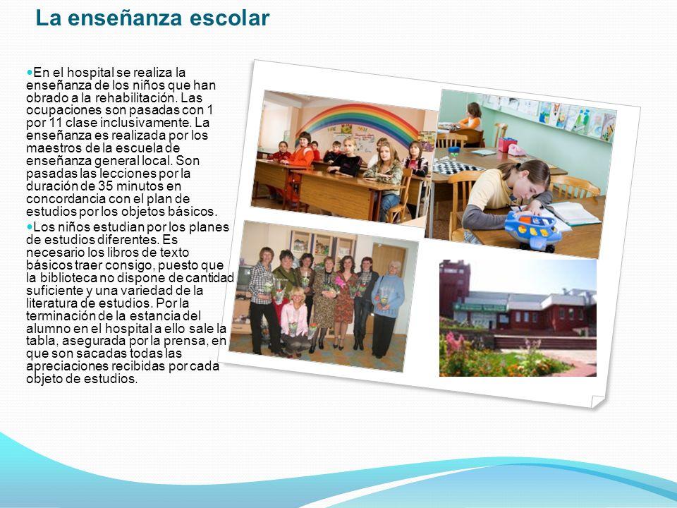 La enseñanza escolar En el hospital se realiza la enseñanza de los niños que han obrado a la rehabilitación.
