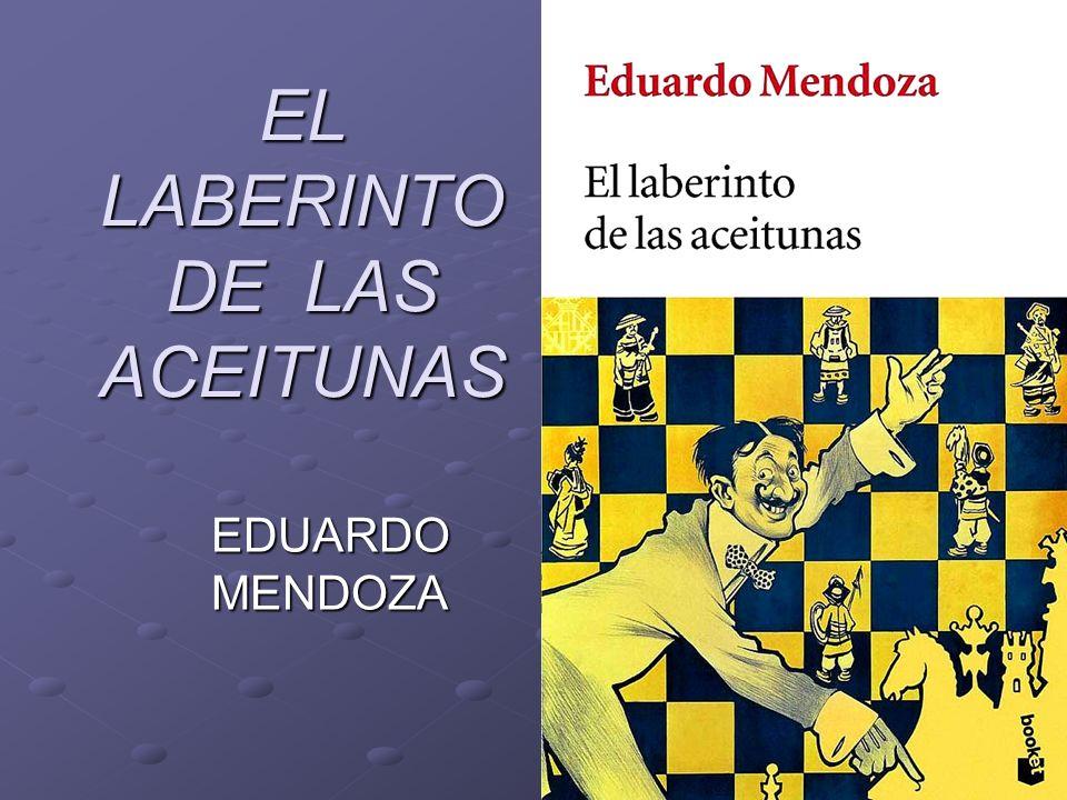EL LABERINTO DE LAS ACEITUNAS EDUARDO MENDOZA