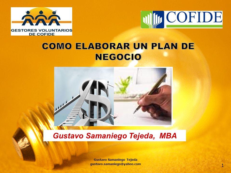 1 Gustavo Samaniego Tejeda, MBA Gustavo Samaniego Tejeda gustavo.samaniego@yahoo.com
