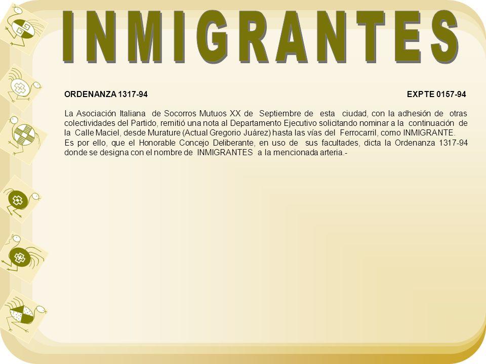 ORDENANZA 1317-94 EXPTE 0157-94 La Asociación Italiana de Socorros Mutuos XX de Septiembre de esta ciudad, con la adhesión de otras colectividades del