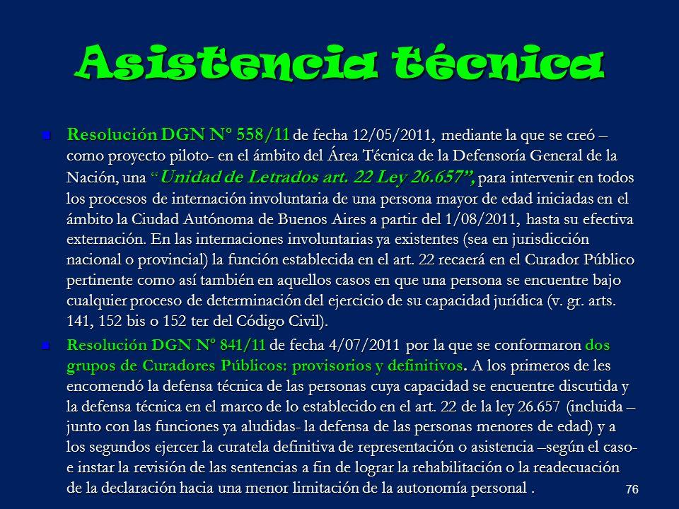 Asistencia técnica Resolución DGN Nº 558/11 de fecha 12/05/2011, mediante la que se creó – como proyecto piloto- en el ámbito del Área Técnica de la D