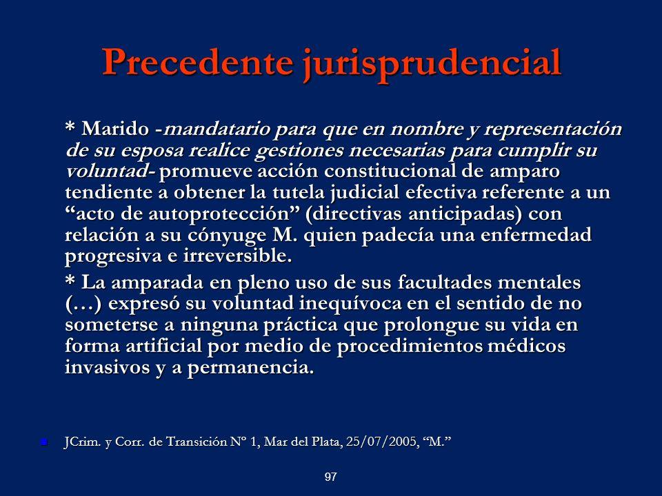 97 Precedente jurisprudencial * Marido -mandatario para que en nombre y representación de su esposa realice gestiones necesarias para cumplir su volun