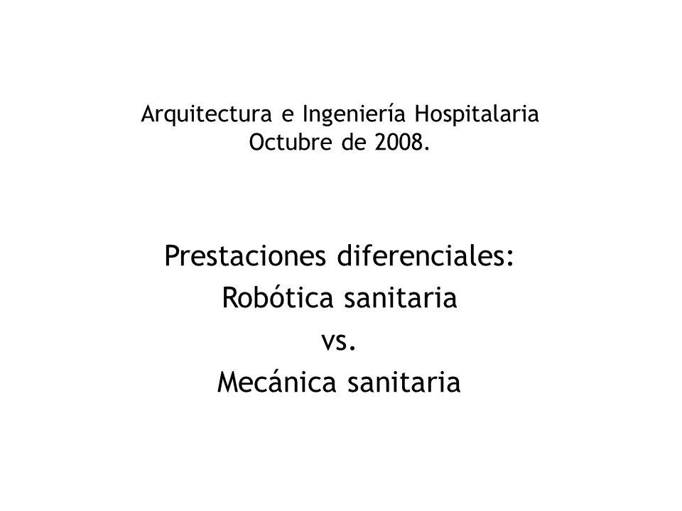 Arquitectura e Ingeniería Hospitalaria Octubre de 2008.