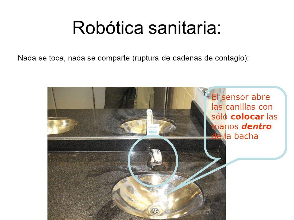Robótica sanitaria: Nada se toca, nada se comparte (ruptura de cadenas de contagio): El sensor abre las canillas con sólo colocar las manos dentro de la bacha