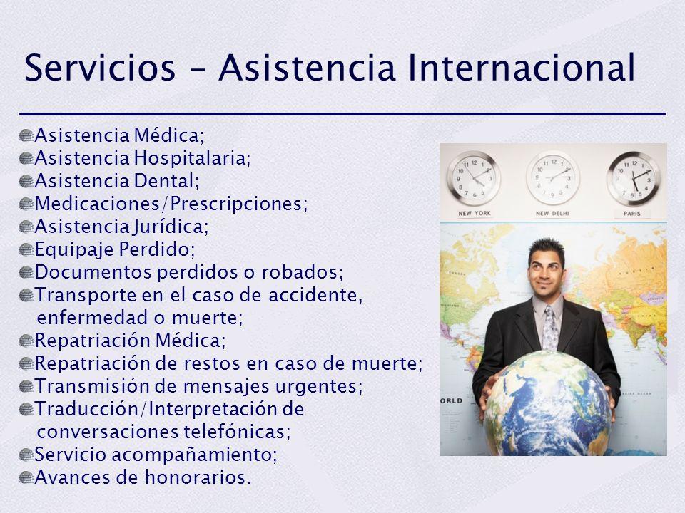 Asistencia Médica; Asistencia Hospitalaria; Asistencia Dental; Medicaciones/Prescripciones; Asistencia Jurídica; Equipaje Perdido; Documentos perdidos