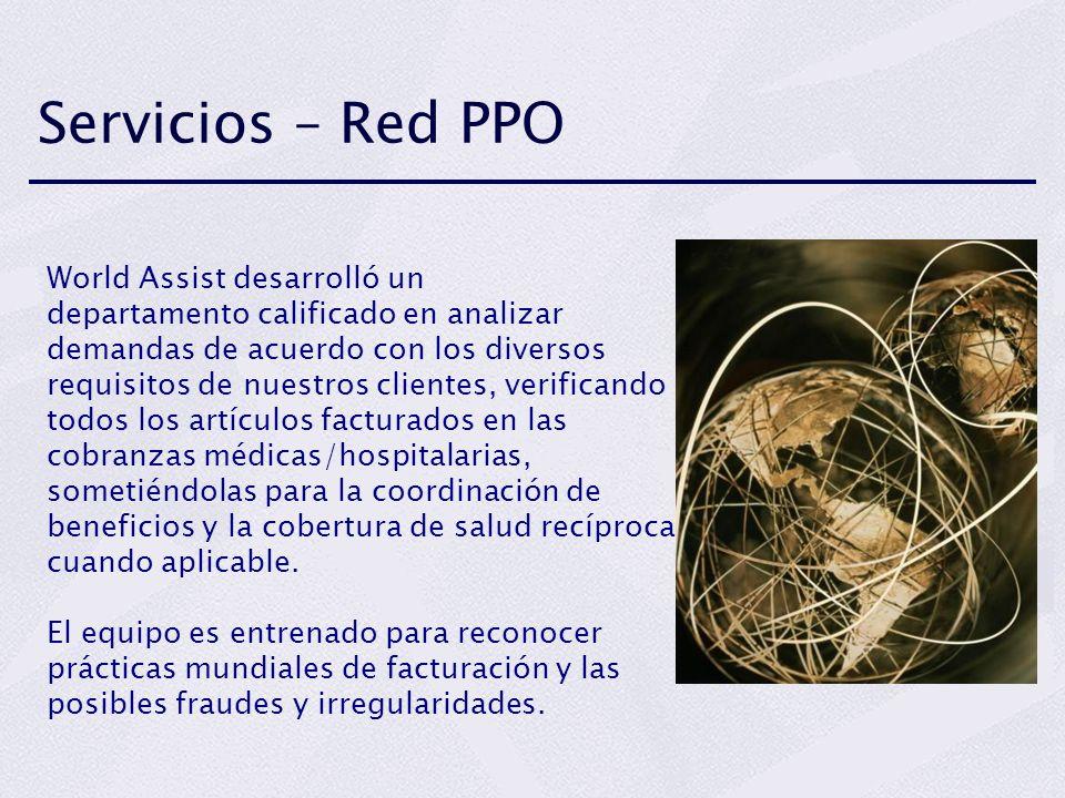 Servicios – Red PPO World Assist desarrolló un departamento calificado en analizar demandas de acuerdo con los diversos requisitos de nuestros cliente